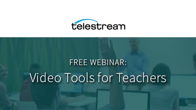 Webinar – Video Tools for Teachers